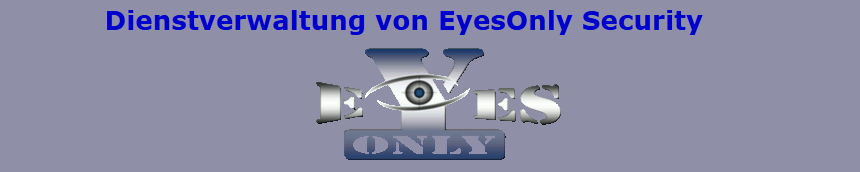EyesOnly Dienstverwaltung